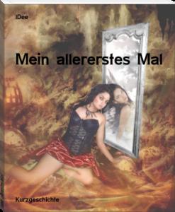 IDee_MeinallererstesMal